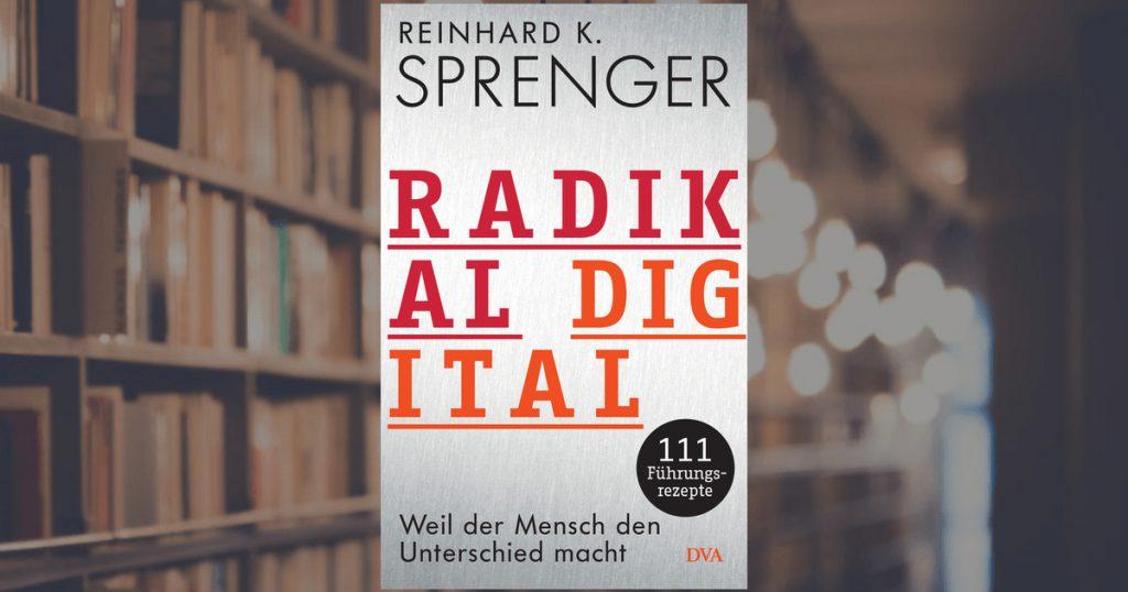 Radikal digital-Sprenger Buch 2018