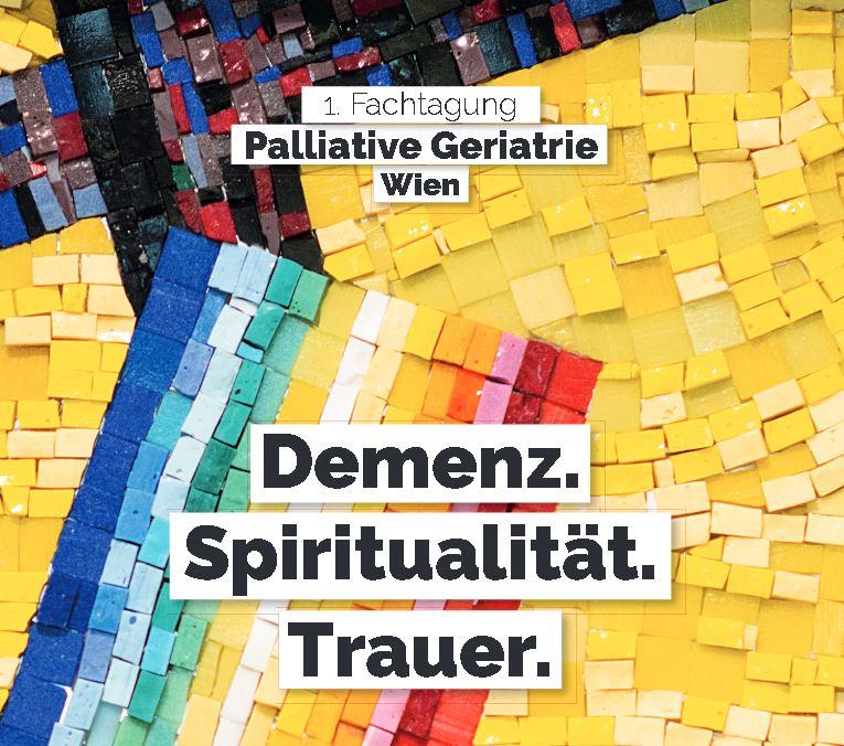 ABGESAGT: Fachtagung Palliative Geriatrie - Demenz. Spiritualität. Trauer.