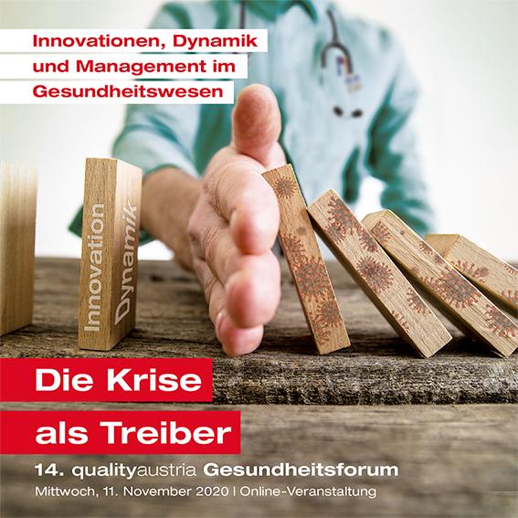 14. qualityaustria Gesundheitsforum: Die Krise als Treiber des Fortschritts